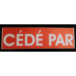 CEDE PAR rouge et blanc 13 x 47 cm